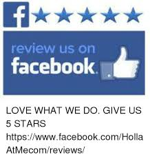 Facebook Memes About Love - review us on facebook f fa love what we do give us 5 stars