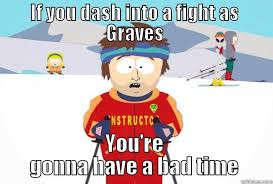 Lol Meme Pics - graves lol meme quickmeme