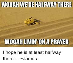 Prayer Meme - living on a prayer meme on best of the funny meme
