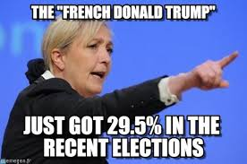 Meme French - the french donald trump marine lepen meme on memegen