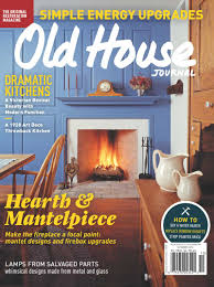 old house journal features a kaplan construction home remodel