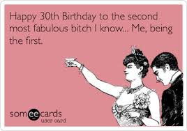 30th Birthday Meme - search results for 30th birthday ecards from free and funny