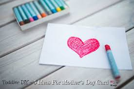 toddler diy 5 ideas for mother u0027s day card
