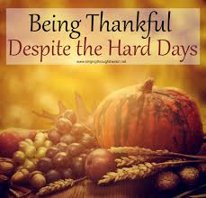 being thankful despite the days thanksgiving and parents
