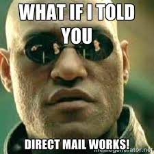 Mail Meme - direct mail is it old fashioned if it still works