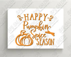 happy pumpkin spice season custom diy seasonal autumn