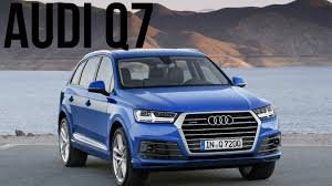 audi jeep 2015 2016 audi q7 ara blue s line drive and design youtube