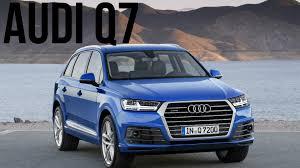 audi jeep 2015 2016 audi q7 ara blue s line drive and design youtube