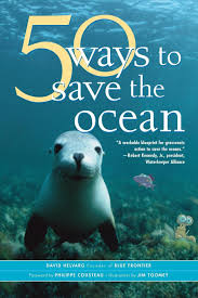 50 ways to save the ocean inner ocean action guide david