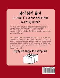 christmas coloring book for kids hours of coloring fun for