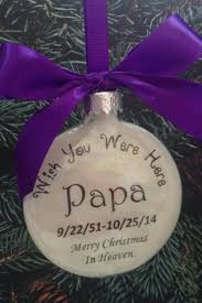 memorial papa remembrance ornament wish