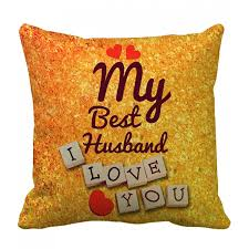 gift for husband best karwa chauth gift for a loving husband cushion with filler