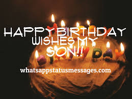 Halloween Birthday Greeting Messages by Happy Birthday Son Wishes Messages And Quotes Whatsapp Status