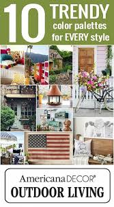 Home Color Palette 2017 Decoart Blog Trends 2017 Trendy Outdoor Living Color Palettes