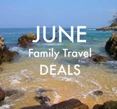 family travel deals in june