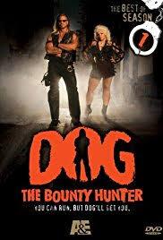 dog the bounty hunter tv series 2003 2012 imdb
