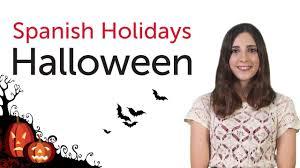 learn spanish holidays halloween youtube