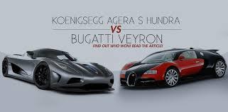 bugatti vs bugatti veyron vs koenigsegg agera s hundra which is the fastest