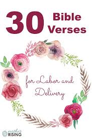 30 comforting bible verses for labor and delivery labour birth