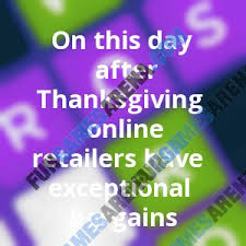 on this day after thanksgiving retailers exceptional