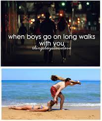 Things Boys Do We Love Meme - long walks