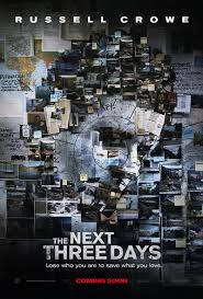 ดูหนัง The Next Three Days แผนอัจฉริยะแหกด่านหนีนรก