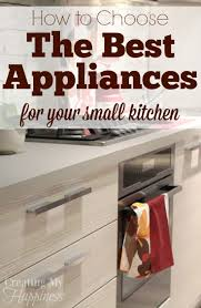 Pictures Of Small Kitchens How To Choose The Best Appliances For Your Small Kitchen