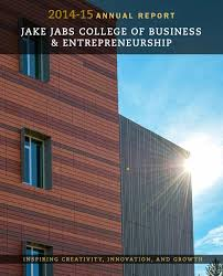 jake jabs college of business u0026 entrepreneurship annual report by