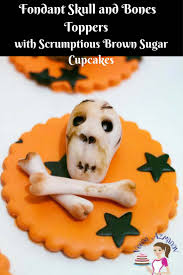 halloween fondant cakes halloween skull and bones cupcake toppers with scrumptious brown