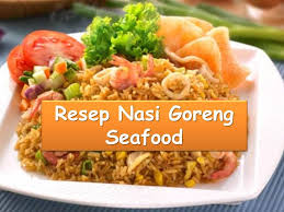 Cara Membuat Nasi Goreng Ayam Dalam Bahasa Inggris   cara membuat nasi goreng seafood resep istimewa youtube