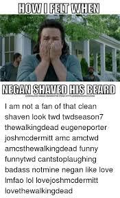 Badass Meme Generator - how felt when negan shaved his beard download meme generator from