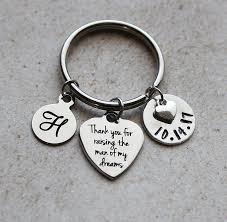 thank you for raising the man of my dreams keychain mom gifts