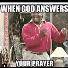 Praise Dance Meme - when god answers your prayer christian memes memes