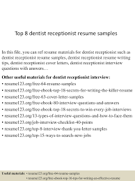 Sample Resume For Dentist by Top8dentistreceptionistresumesamples 150723073335 Lva1 App6891 Thumbnail 4 Jpg Cb U003d1437636861