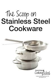 Stainless Steel Questions Faqs About Stainless Steel Shine It Everything You Need To Know About Using Stainless Steel Cookware