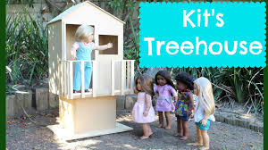 american doll kit u0027s treehouse playset review youtube