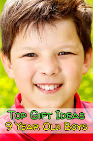 best toys and gifts for 9 year boys favorite top gifts