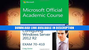 get 70 410 installing and configuring windows server 2012 r2