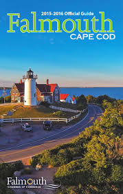 2015 2016 official guide to falmouth cape cod by falmouth chamber