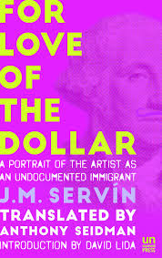 review u0027for love of the dollar u0027 by j m servin translated from
