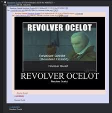 Know Your Meme Com - revolver ocelot know your meme
