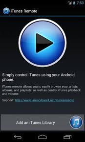itunes on android top 5 itunes remote for android apps