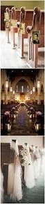 Wedding Decoration Church Ideas by 50 Best Church Weddings Images On Pinterest Church Wedding