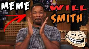 Meme Smith - meme will smith youtube