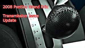 2008 grand prix transmission update 2 4 13 youtube