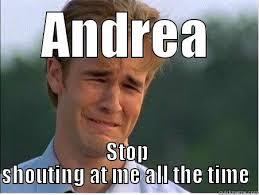 Meme Andrea - angry andrea quickmeme