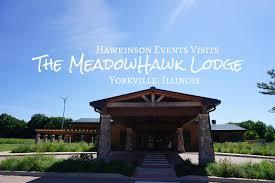 the meadowhawk lodge u2013 yorkville illinois u2013 hawkinson events