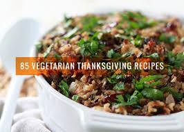 85 vegetarian thanksgiving recipes from potluck vegetarian
