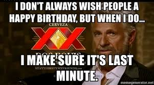 Meme Dos Equis - dos equis guy birthday meme social media la