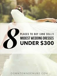how to sell a wedding dress 8 places to buy and sell modest wedding dresses 300